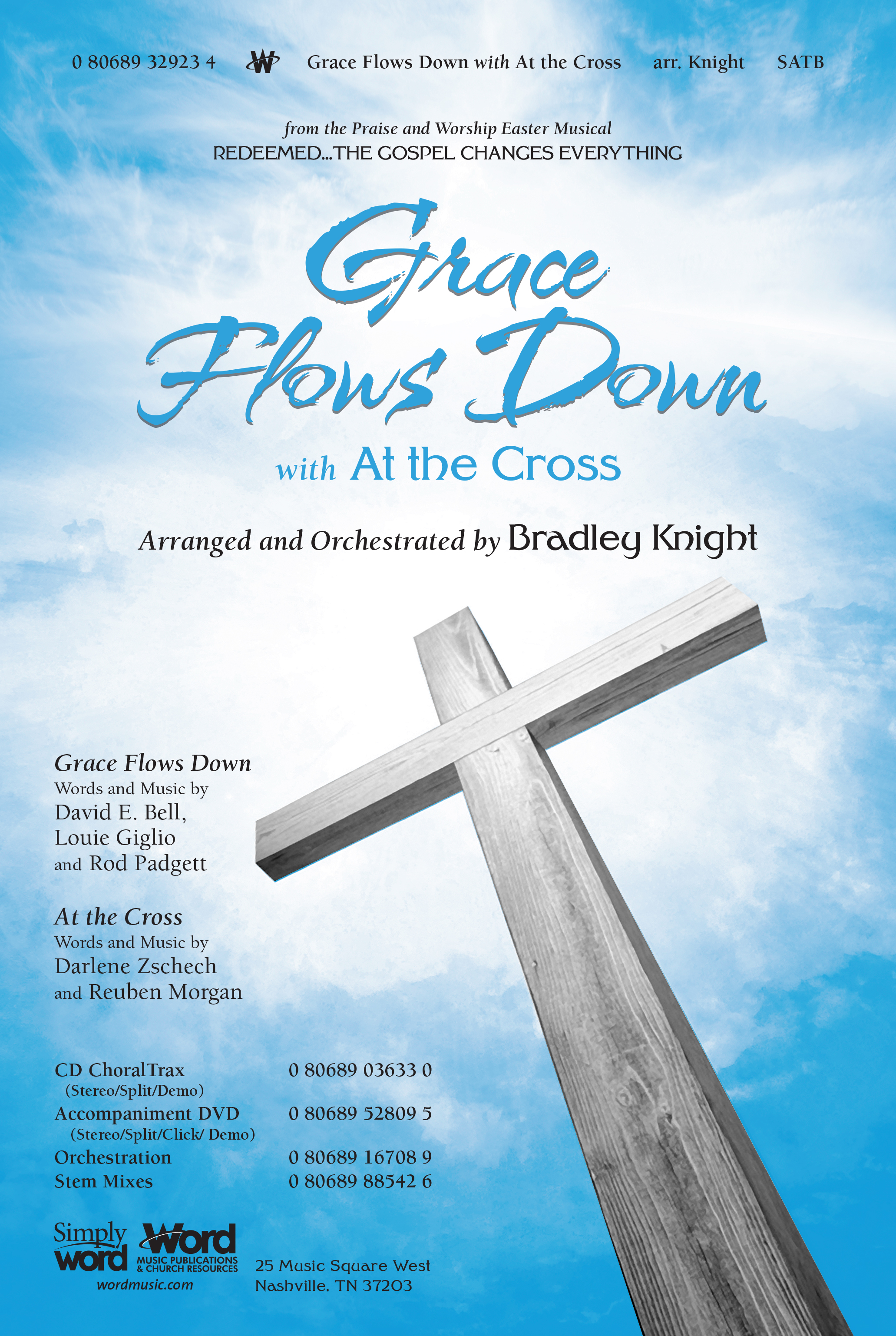 Grace Flows Down with At The Cross