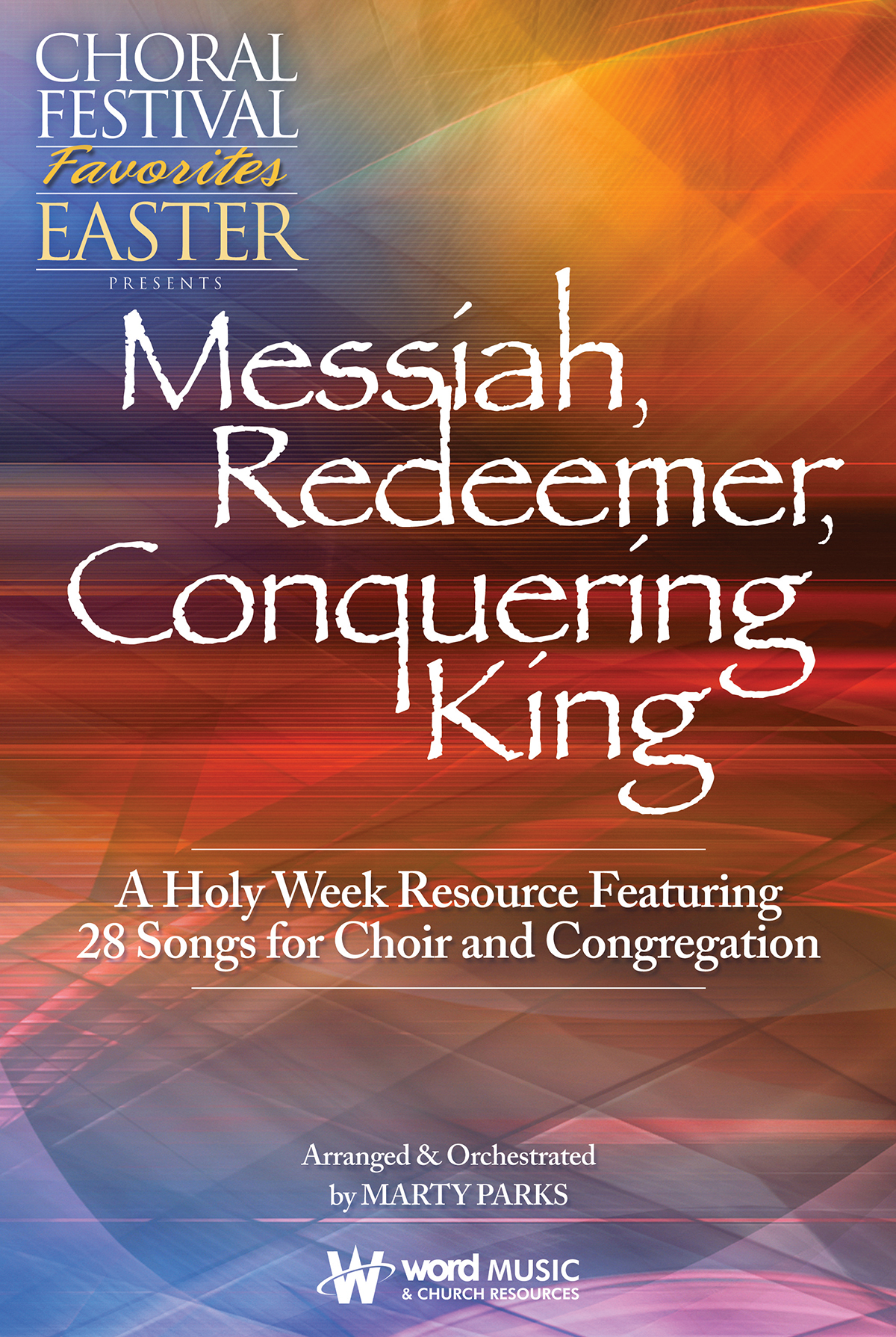 Messiah, Redeemer, Conquering King