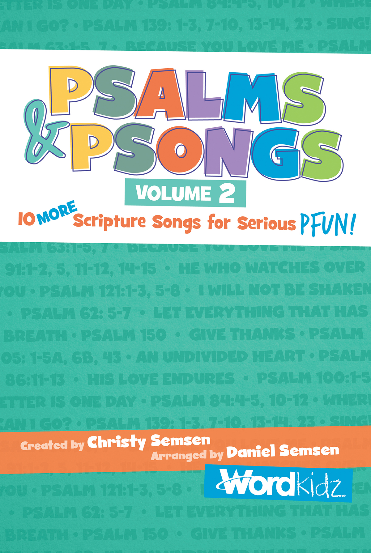 Psalms & Psongs, Volume 2