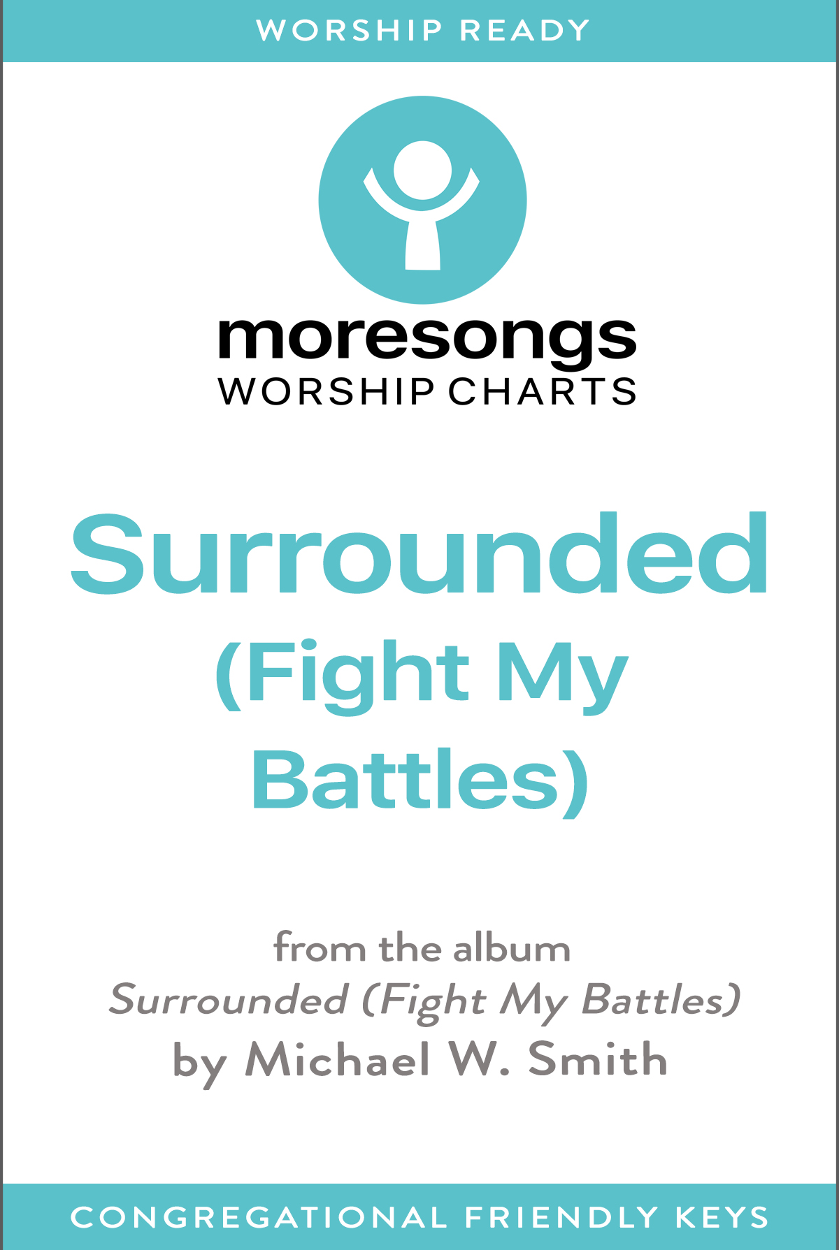 Surrounded (Fight My Battles) (Downloadable Lead Sheet)