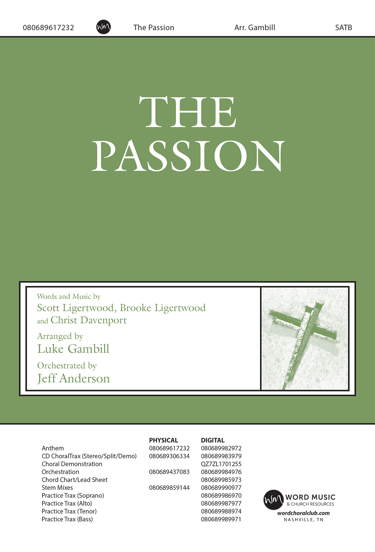 The Passion (Downloadable Choral Demonstration)